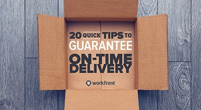 20 Quick Tips to Guarantee On Time Delivery